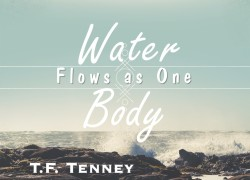 Water Flows As One Body
