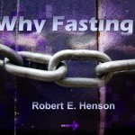 Why Fasting (Entire Article)