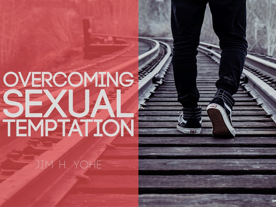 For that Overcoming sexual temtation