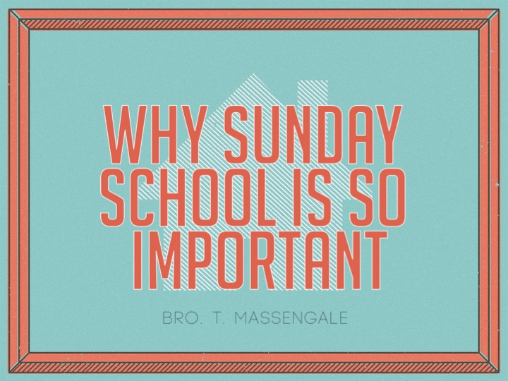 Why Sunday School Is So Important