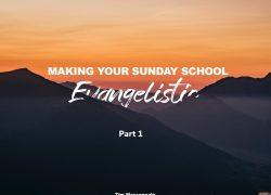 Making your Sunday school Evangelistic