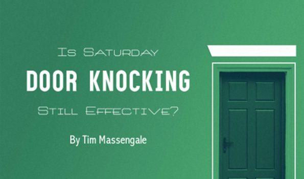 Is Saturday Door Knocking Still Effective