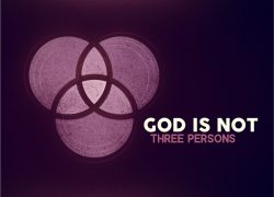 God is Not Three Persons