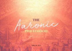The Aaronic Priesthood