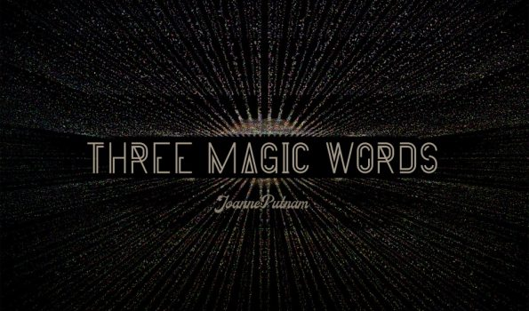Three Magic Words