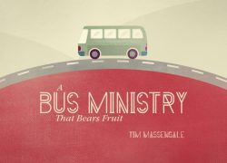 A Bus Ministry That Bears Fruit
